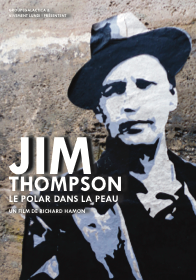 Jim Thompson, le polar dans la peau