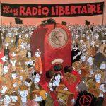 Les 35 ans de Radio Libertaire (2017)